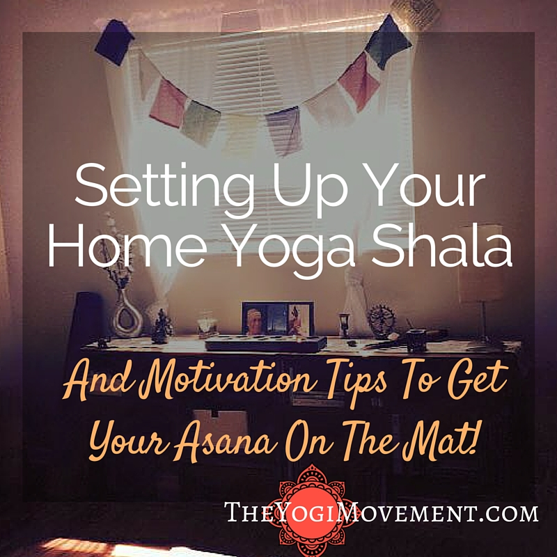 Setting up your at home yoga shala on The Yogi Movement by Monica Stone