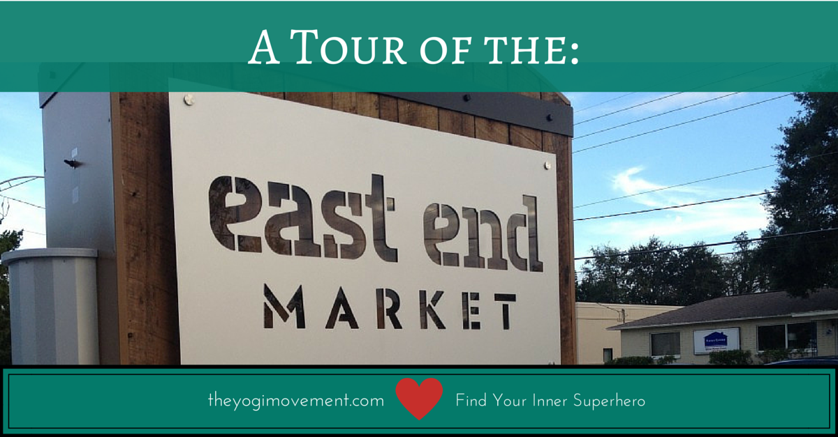 A review of the east end market in Orlando www.theyogimovement.com by Monica Dawn Stone