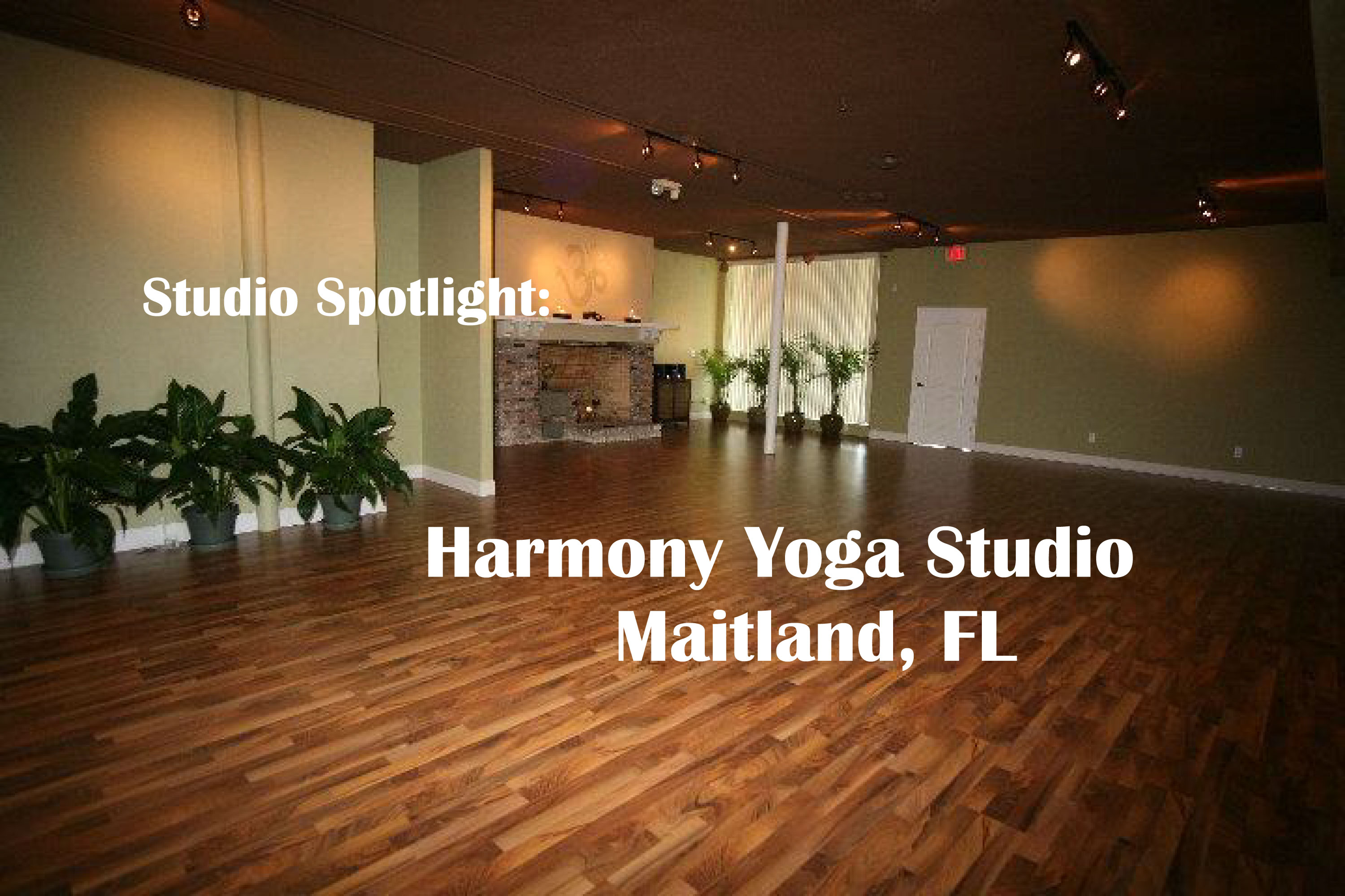 Harmony Yoga Studio on Maitland FL interview The Yogi Movement by Monica Dawn Stone