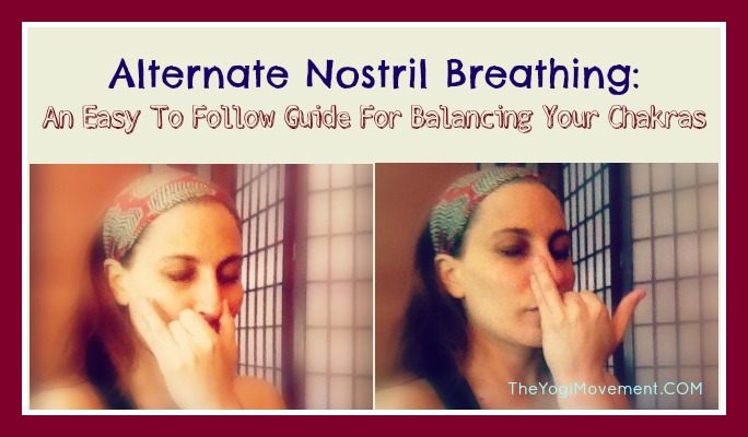 Clear Your Chakras With Alternate Nostril Breathing (Nadi Shodhana)