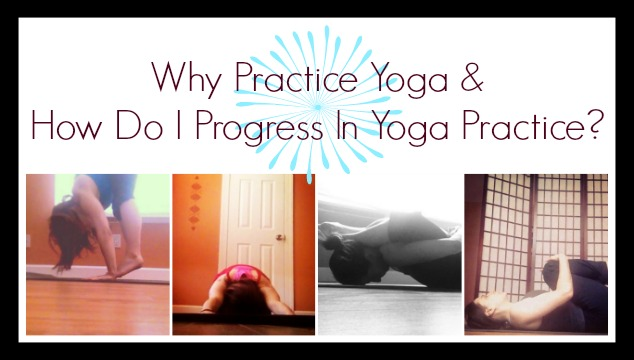 What Does Progression In Yoga Really Mean….?