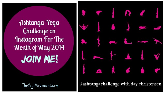 #AshtangaChallenge on Instagram May 2014 (JOIN ME)