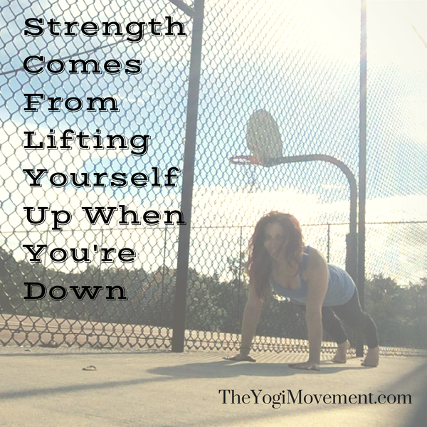 Strength Comes From Lifting Yourself Up (3)