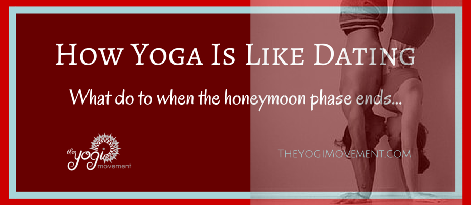 How Yoga Is Like Dating