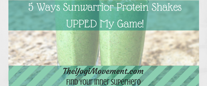 5 Ways Sunwarrior Protein Shakes Upped My Game