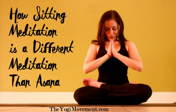 sitting meditation is different