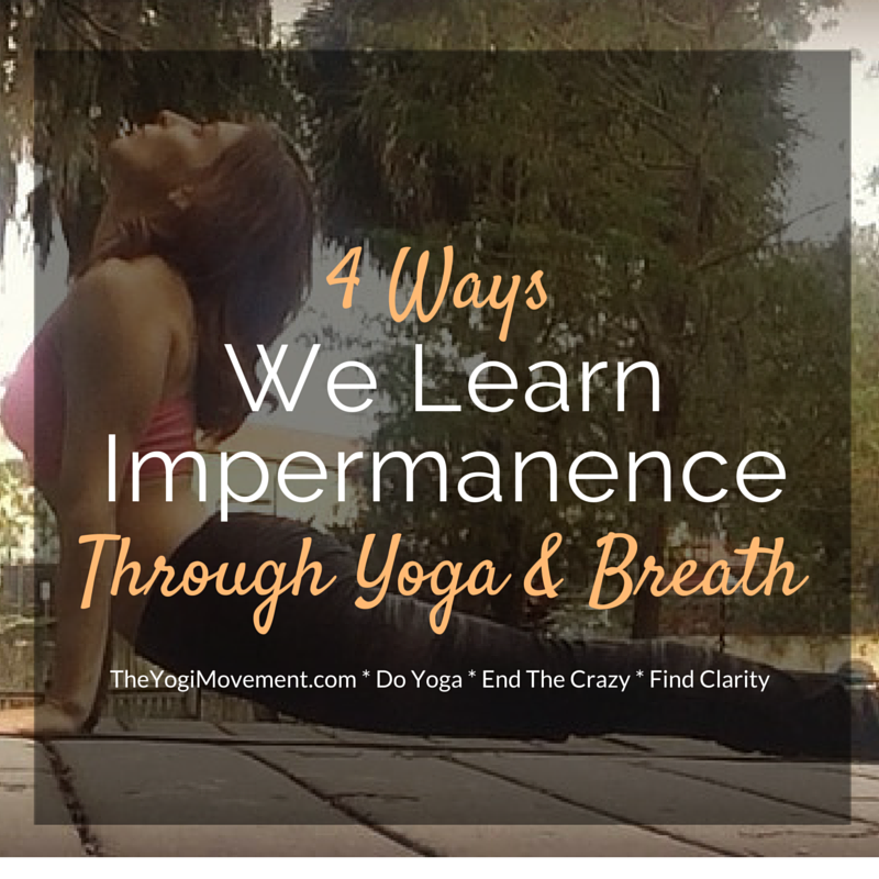 The Art of Breath & How It Teaches Impermanence in Yoga