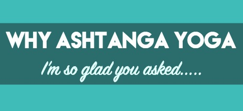 why ashtanga yoga