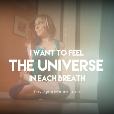 I Want To Feel The Universe In Each Breath Cycle