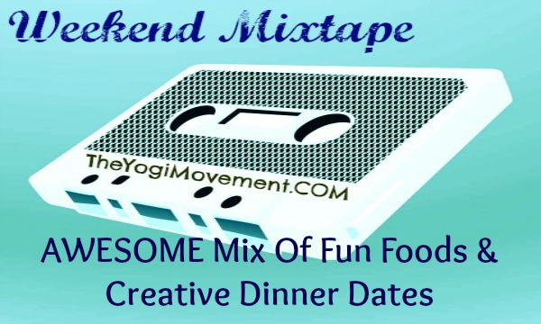 AWESOME Mix Of Fun Foods & Creative Dinner Dates