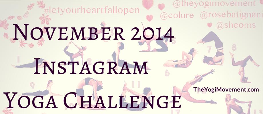 #LetYourHeartFallOpen November 2014 Instagram Yoga Challenge