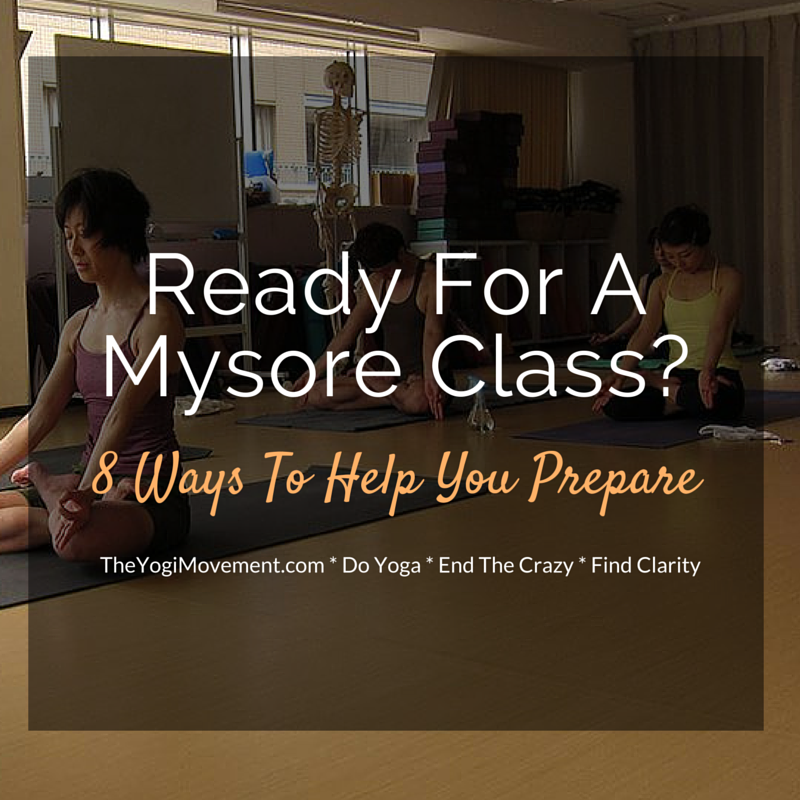 First Time Going To A Mysore Class? What You Need To Know…