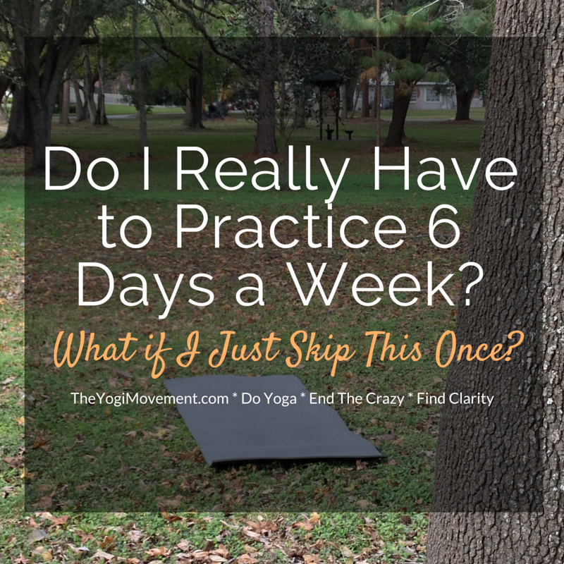 What It Really Means If You Skip Your Yoga Practice?