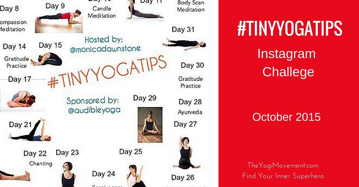 #TinyYogaTips Instagram Challenge October 2015